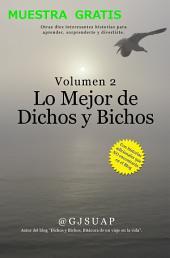 MUESTRA DE LO MEJOR DE DICHOS Y BICHOS VOLUMEN 2: Una historia de ejemplo del libro