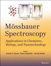 Mossbauer Spectroscopy: Applications in Chemistry, Biology, and Nanotechnology