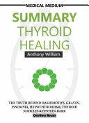 Summary Of Medical Medium Thyroid Healing