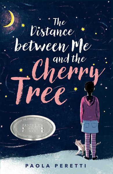 Download The Distance between Me and the Cherry Tree Book