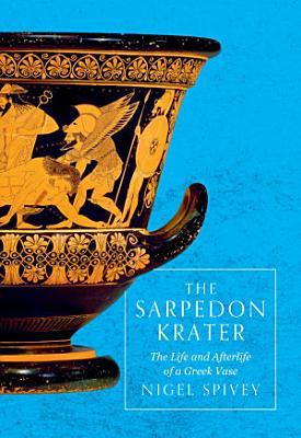 The Sarpedon Krater PDF