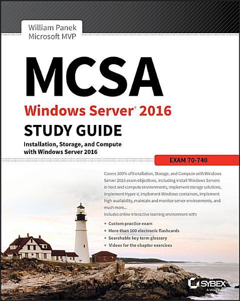 Mcsa Windows Server 2016 Study Guide Exam 70 740