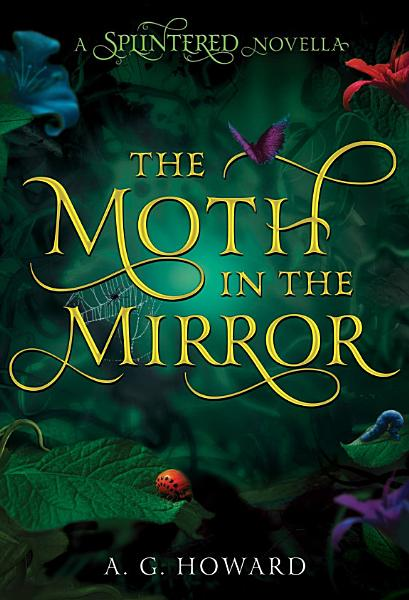 Download The Moth in the Mirror Book