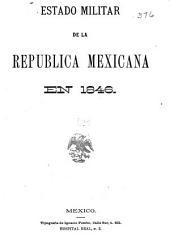 Estado militar de la Republica Mexicana en 1846