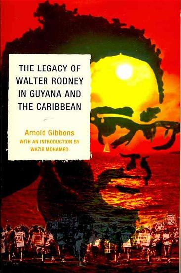 The Legacy of Walter Rodney in Guyana and the Caribbean PDF
