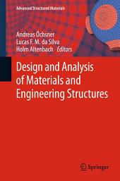 Design and Analysis of Materials and Engineering Structures