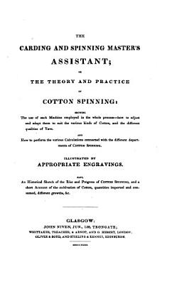The Theory and Practice of Cotton Spinning