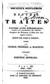 Nouveaux supplémens au Recueil de traités...depuis 1761 jusqu'à présent: Volume27