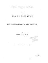 The Gray Substance of the Medulla Oblongata and Trapezium: Volume 16, Issue 2