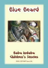 BLUEBEARD - A French Fairy Tale: Baba Indaba Children's Stories - Issue 160