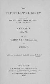 The Natural History of the Ordinary Cetacea Or Whales