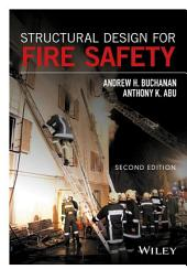 Structural Design for Fire Safety: Edition 2