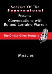 Miracles: Ed and Lorraine Warren