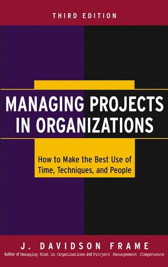 Managing Projects in Organizations PDF