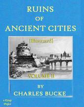 Ruins of Ancient Cities: (Volume -II)