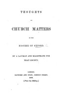 Thoughts on Church Matters in the Diocese of Oxford  By a Layman and Magistrate for that County  Joseph Henry Wilson  PDF