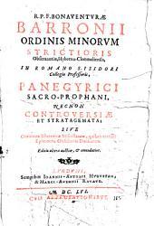 Panegyrici Sacro-Prophani, Necnon Controversiae Et Stratagemata ...