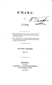 O'Hara: Or, 1798, Volume 2