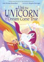 Uni the Unicorn and the Dream Come True