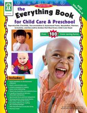 Everything Book for Child Care & Preschool, Grades Infant - PK