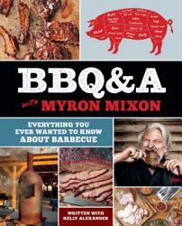 Bbq A With Myron Mixon Book PDF