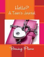 Hello? : A Teen's Journal