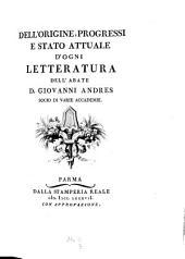 Dell' origine, progressi e stato attuale d'ogni letteratura: Volume 3