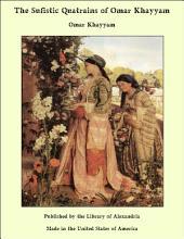 The Sufistic Quatrains of Omar Khayyam