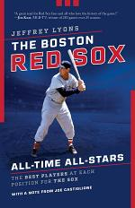 The Boston Red Sox All-Time All-Stars