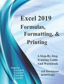 Excel 2019 Formulas, Formatting And Printing