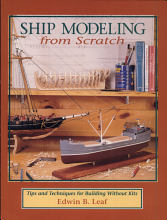 Ship Modeling from Scratch  Tips and Techniques for Building Without Kits PDF