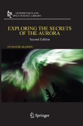 Exploring the Secrets of the Aurora: Edition 2