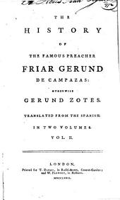 The History of the Famous Preacher Friar Gerund de Campazas, Otherwise Gerund Zotes: Translated from the Spanish, Volume 2