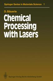 Chemical Processing with Lasers