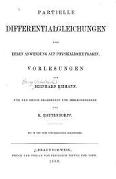 Partielle Differentialgleichungen und deren Anwendung auf physikalische Fragen: Vorlesungen