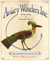 Aviary Wonders Inc Spring Catalog And Instruction Manual