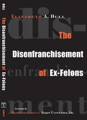 The Disenfranchisement of Ex-Felons