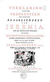 Verklaring van de profeetsyen en van de klaagliederen van Jeremia