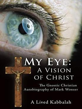 My Eye  A Vision of Christ PDF