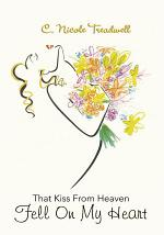 That Kiss From Heaven Fell On My Heart