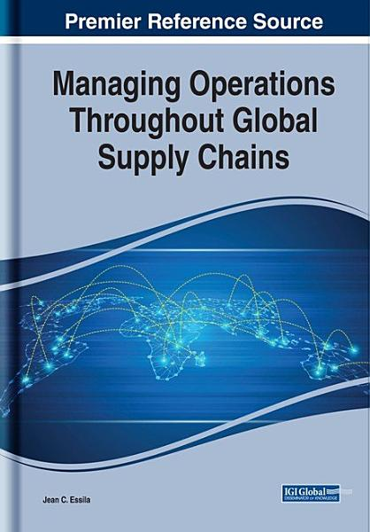 Managing Operations Throughout Global Supply Chains Pdf Book