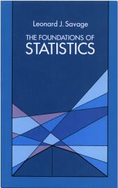 The Foundations of Statistics