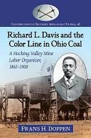 Richard L  Davis and the Color Line in Ohio Coal PDF