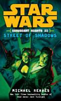 Street of Shadows  Star Wars Legends  Coruscant Nights  Book II  PDF