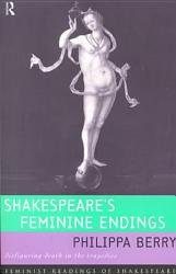 Shakespeare s Feminine Endings PDF