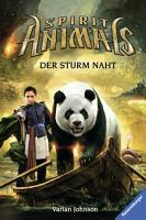 Spirit Animals  Band 10  Der Sturm naht PDF