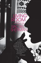 Living Room: A Novel