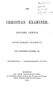 The Christian Examiner: Volume 77