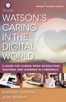 Watson   s Caring in the Digital World PDF