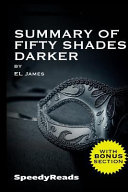 Download Summary of Fifty Shades Darker by El James   Finish Entire Novel in 15 Minutes Book